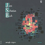 Jazz Sebastian Bach (Vol 1) (Johann Sebastian Bach, Swingle Singers)