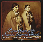 <b>Peyote Songs of the Native American Church</b>