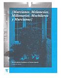 Marcianos, Melanesios, Millonarios, Mochileros y Murcianos (J. Izquierdo Antonio)