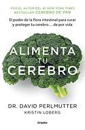 Alimenta tu Cerebro (David Perlmutter)