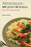Alimentación sin Gluten ni Lácteos (Marion Kaplan)