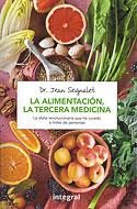 La Alimentación, la Tercera Medicina (Jean Seignalet)