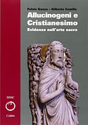 Allucinogeni e Cristianesimo (Vol 2) (Fulvio Gosso , Gilberto Camilla)