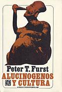 Alucinógenos y Cultura (Peter T. Furst)