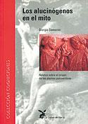 Los Alucinógenos en el Mito (Giorgio Samorini)