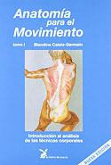 Anatomía para el Movimiento (Vol 1) (Blandine Calais-Germain)