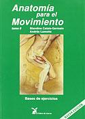 Anatomía para el Movimiento (Vol 2) (Blandine Calais-Germain, Andrée Lamonte)