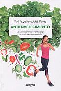 Antienvejecimiento con Nutrición Ortomolecular (Felipe Hernández Ramos)