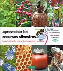 Aprovechar los Recursos Silvestres (Maurice Chaudière)