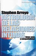 Astrología de las Relaciones Íntimas (Stephen Arroyo)