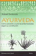 Ayurveda (Robert Svoboda)