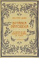 Botánica Pintoresca (Pio Font Quer)