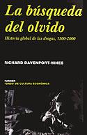 La Búsqueda del Olvido (Richard Davenport-Hines)