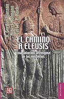 El Camino a Eleusis (Albert Hofmann, Robert Gordon Wasson, Carl A.P. Ruck)