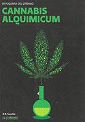 Cannabis Alquimicum (R.B. Sáncho)