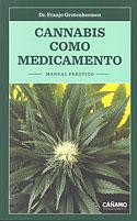 Cannabis Como Medicamento (Franjo Grotenhermen)