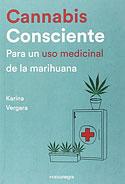 Cannabis Consciente (Karina Vergara)
