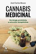 Cannabis Medicinal (José Carlos Bouso Saiz)