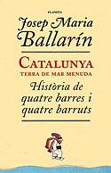 Catalunya, Terra de Mar Menuda (Josep Maria Ballarín)