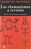 Los Chamanismos a Revisión (Josep Maria Fericgla)