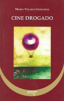 Cine Drogado (María Velasco González)