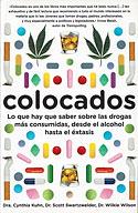 Colocados (Cynthia Kuh, Scott Swartzewelde, Wilkie Wilson)