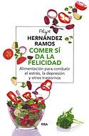 Comer si da la Felicidad (Felipe Hernández Ramos)