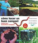 Cómo Hacer un Buen Compost (Mariano Bueno)