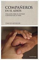 Compañeros en el Adiós (David Kessler)