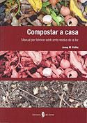 Compostar a Casa (J.Mª Vallès Casanova)