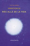 Consciencia Más Allá de la Vida (Pim van Lommel)