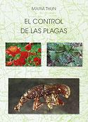 El Control de las Plagas (Maria Thun)