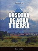 Cosecha de Agua y Tierra (Eugenio Gras)