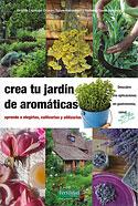 Crea tu Jardín de Aromáticas (Brigitte Lapouge Déjean, Nathalie David-Bernadat, Sylvie Hampikian)