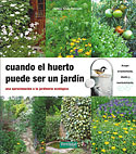 Cuando el Huerto Puede Ser un Jardín (Jesús Arnau Fresquet)