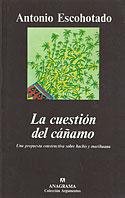 La Cuestión del Cáñamo (Antonio Escohotado)