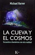 La Cueva y el Cosmos (Michael Harner)
