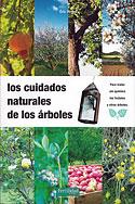 Los Cuidados Naturales de los Árboles (Éric Petiot)