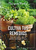 Cultiva tus Remedios (Mariano Bueno)