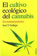El Cultivo Ecológico del Cannabis (José T. Gállego)