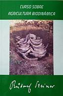 Curso sobre Agricultura Biodinámica (Rudolf Steiner)