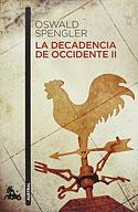 La Decadencia de Occidente (Vol II) (Oswald Spengler)