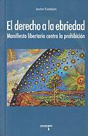 El Derecho a la Ebriedad (Javier Esteban)