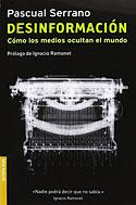 Desinformación (Pascual Serrano)