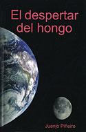 El Despertar del Hongo (Juanjo Piñeiro)