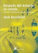 Después del Éxtasis, la Colada (Jack Kornfield)