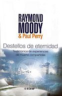 Destellos de Eternidad (Raymond Moody, Paul Perry)