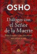 Diálogos con el Señor de la Muerte (Osho, Clásico Hindú)