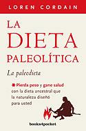 La Dieta Paleolítica (Edición Bolsillo) (Loren Cordain)