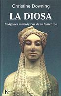 La Diosa (Christine Downing)